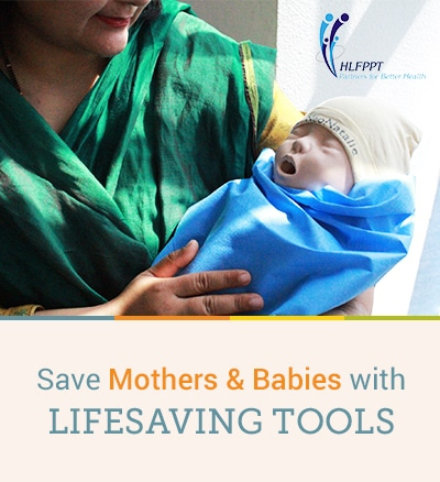Save Mothers & Babies with LIFESAVING TOOLS